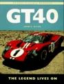 Gt40 The Legend Lives on