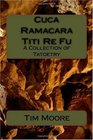 Cuca Ramacara Titi Re Fu A Collection of Tatoetry
