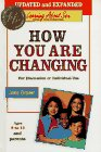 How You Are Changing For Discussion or Individual Use  For Ages 8 to 11 and Parents
