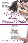 Fall in Love Like a Romance Writer Your Favorite Novelists Share Their Secret Keys to a Long and Lasting Love