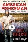 American Fisherman An Angler's History of the USA