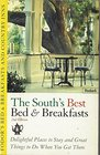 Bed  Breakfasts and Country Inns: South : Delightful Places To Stay and Great Things to Do When You Get There (Fodor's Bed and Breakfasts the South)