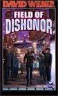 Field of Dishonor (Honor Harrington, Bk 4)