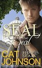 SEAL the Deal a Hot SEALs Romance
