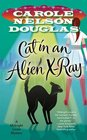 Cat in an Alien X-Ray (Midnight Louie Mysteries #25)