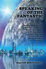 Speaking of the Fantastic III Interviews with Science Fiction Writers