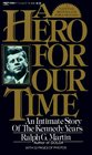 Hero For Our Time: An Intimate Story of the Kennedy Years
