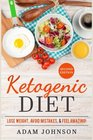 Ketogenic Diet Lose Weight Avoid Mistakes And Feel Amazing