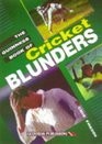 The Guinness Book of Cricket Blunders