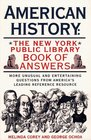 American History  The New York Public Library Book of Answers