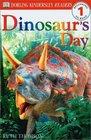 Dinosaur's Day (Level 1: Beginning to Read: DK Readers)