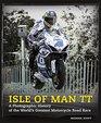 Isle of Man TT A Photographic History