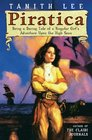 Piratica: Being a Daring Tale of a SIngular Girl's Adventure Upon the High Seas (Piratica, Bk 1)