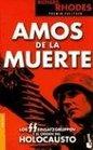 Amos De La Muerte