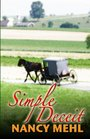 Simple Deceit A Mennonite Community's Way of Life Is Threatened by Outsiders