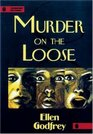Murder on the Loose (Thumbprint Mysteries)