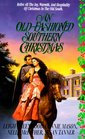 An OldFashioned Southern Christmas A FairyTale Christmas / A Child is Born / Susannah's Angel / A Warm Southern Christmas