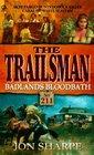 Badlands Bloodbath (Trailsman, No 211)