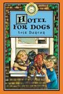 Hotel for Dogs (Lost Treasures, Bk 9)