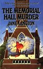 The Memorial Hall Murder (Homer Kelly, Bk 3)