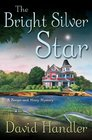 The Bright Silver Star : A Berger and Mitry Mystery (Berger and Mitry Mystery, 3)