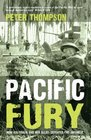 Pacific Fury How Australia and Her Allies Defeated the Japanese