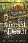 She Stopped for Death A Little Library Mystery
