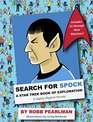 Search for Spock A Star Trek Book of Exploration A Highly Illogical Parody