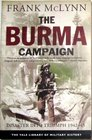 The Burma Campaign Disaster into Triumph 1942-45
