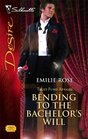 Bending to the Bachelor's Will (Trust Fund Affairs, Bk 3) (Silhouette Desire, No 1744)