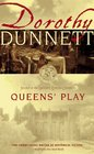 Queens' Play (Lymond Chronicles, Bk 2)