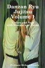 Danzan Ryu Jujitsu Volume1 with Kowami and Ukemi