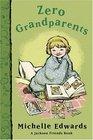 Zero Grandparents  A Jackson Friends Book
