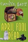 April Fool Dead (Death on Demand, No 13)