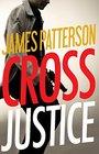 Cross Justice (Alex Cross, Bk 23) (Audio CD) (Unabridged)