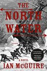 The North Water: A Novel