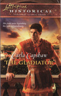 The Gladiator (Love Inspired Historical, No 44)