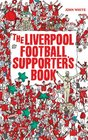 The Liverpool Football Supporter's Book