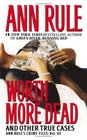 Worth More Dead and Other True Cases (Crime Files, Vol 10)