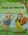 Fred and the Pig