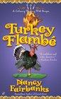Turkey Flambe (Culinary Mystery, Bk 11)