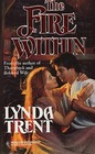 The Fire Within (Harlequin Historical, No 314)