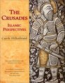 The Crusades; Islamic Perspectives