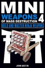Mini Weapons of Mass Destruction 4 Build and Master Ninja Weapons