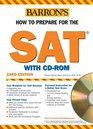How to Prepare for the SAT with CDROM 20062007