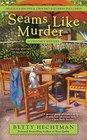 Seams Like Murder (Crochet Mystery, Bk 10)