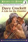 Davy Crockett: A Life on the Frontier (Ready-to-Read, Level 3) (Stories of Famous Americans)
