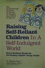 Raising Self-Reliant Children