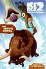 Ice Age 2: The Movie Novel (Ice Age 2)