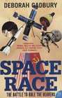 The Space Race The Battle to Rule the Heavens
